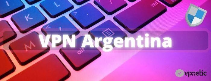 Mejores VPN para Argentina