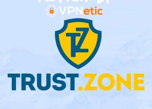 trustzone trust zone vpn 리뷰 vpnetic