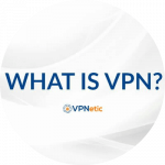 VPN คืออะไร
