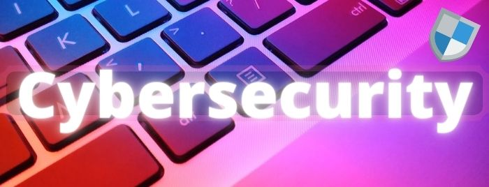 Cybersecurity Definition