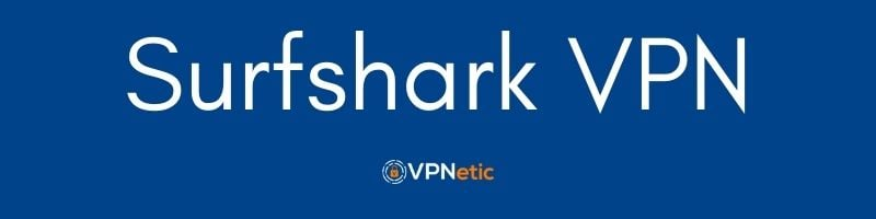 Surfshark Android VPN Application